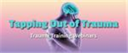 Tapping Out of Trauma Webinar 1.0 Mar 6 2020