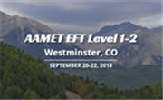 AAMET EFT Level 1-2, Westminster, CO, Sep 20-22, 2
