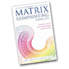 Matrix Reimprinting now being published in French and Japanese.
